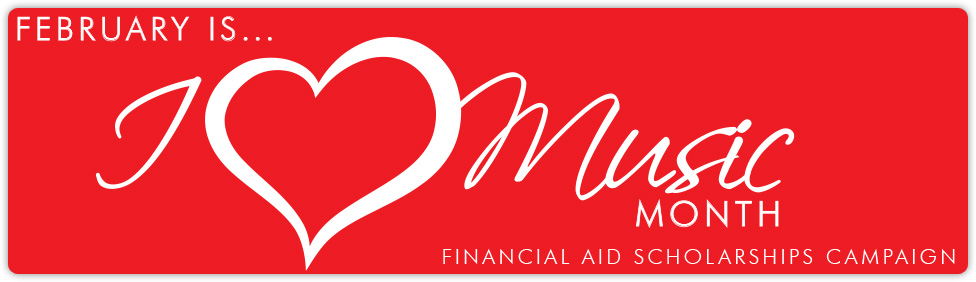 February is I Love Music Month - Financial Aid Scholarships Campaign
