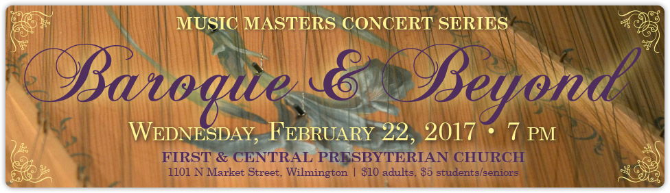 Join us for Music Masters Baroque & Beyond at First & Central Presbyterian Church on February 22!